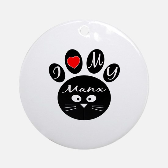 I love my Manx Round Ornament