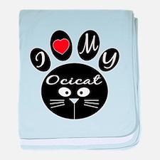 I love my Ocicat baby blanket