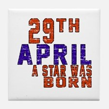 29 April A Star Was Born Tile Coaster