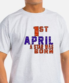 01 April A Star Was Born T-Shirt