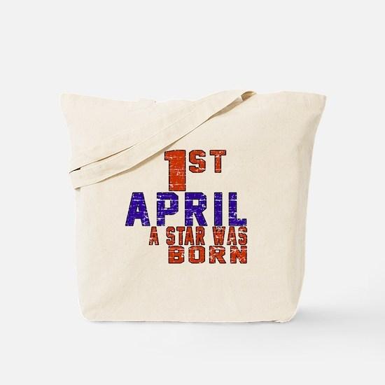 01 April A Star Was Born Tote Bag