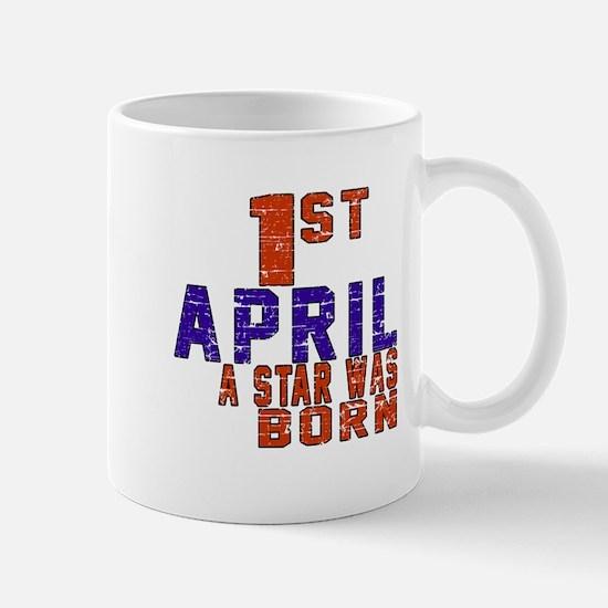01 April A Star Was Born Mug