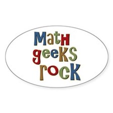 Math Geeks Rock Nerd Humor Oval Decal