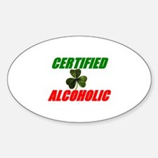 Certified Alcoholic Oval Decal