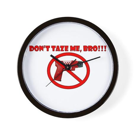 Don't Taze Me, Bro! Wall Clock