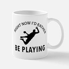 I'd Rather Be Playing Hand Ball Mug