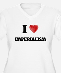 I Love Imperialism Plus Size T-Shirt