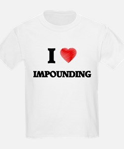 I Love Impounding T-Shirt