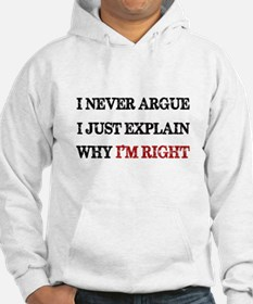 I'M RIGHT Hoodie
