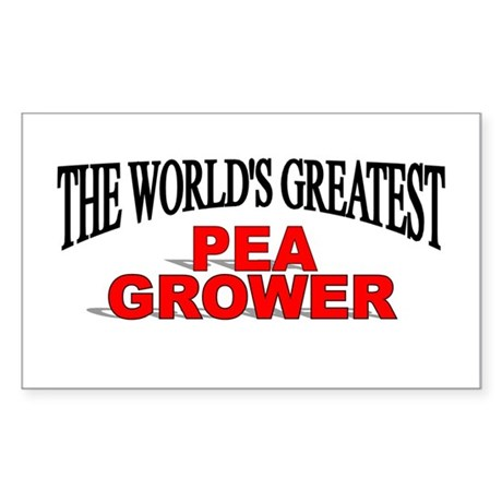 """The World's Greatest Pea Grower"" Sticker (Rectang"