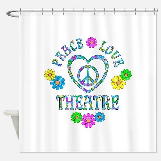 Peace Love Theatre Shower Curtain