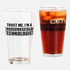 Trust Me, I'm A Cardiovascular Technologist Drinki