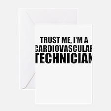 Trust Me, I'm A Cardiovascular Technician Greeting