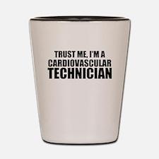 Trust Me, I'm A Cardiovascular Technician Shot Gla