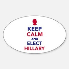 Keep calm and elect Hillary Sticker (Oval)