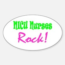 NICU Nurses Rock! Oval Decal
