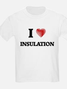 I Love Insulation T-Shirt