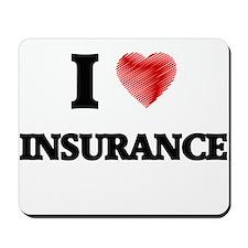 I Love Insurance Mousepad