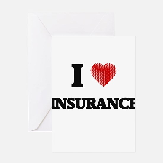 I Love Insurance Greeting Cards