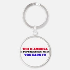 We Dont Redistribute Wealth Keychains