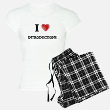 I Love Introductions Pajamas