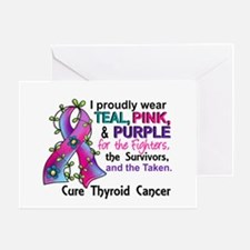 For Fighters Survivors Taken Thyroid Greeting Card