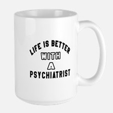 Psychiatrist Designs Large Mug