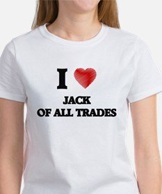 I Love Jack Of All Trades T-Shirt