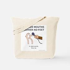 Keep them quiet Tote Bag