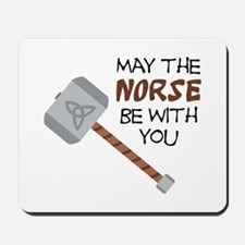 Norse Be With You Mousepad