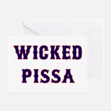 Wicked Pissa Greeting Card