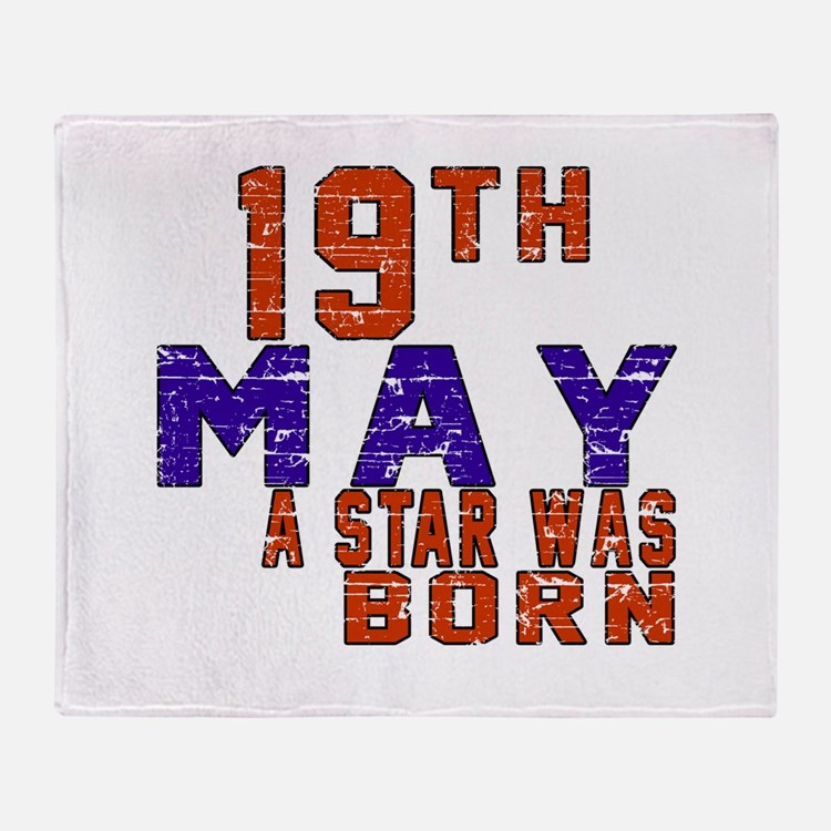19 May A Star Was Born Throw Blanket