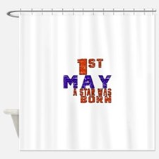 01 May A Star Was Born Shower Curtain