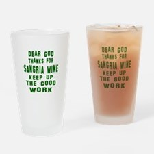 Dear God Thanks For Sangria Wine Drinking Glass