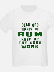 Dear God Thanks For Rum T-Shirt