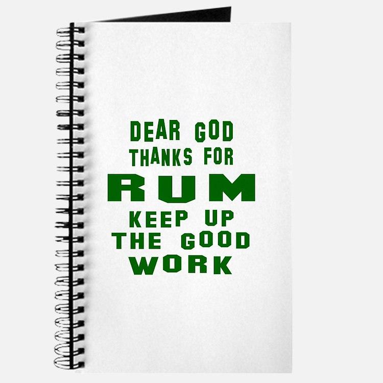 Dear God Thanks For Rum Journal