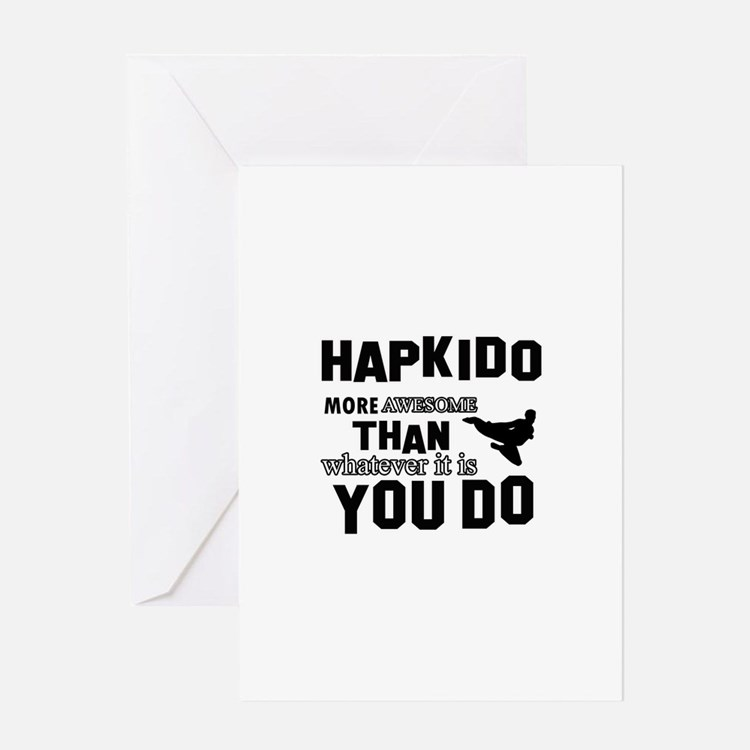 Hapkido More Awesome Martial Arts Greeting Card