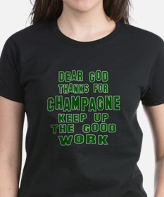Dear God Thanks For Champagne Tee