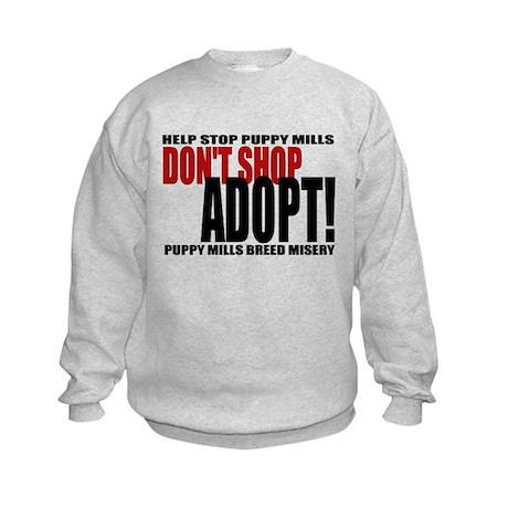 Don't Shop, Adopt! Puppy Mills Kids Sweatshirt