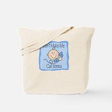 Don't Make Me Call Nonna BLUE Tote Bag