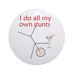 STUNTS WITH DRINK Ornament (Round)