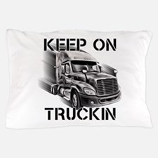 Keep On Trucking Pillow Case