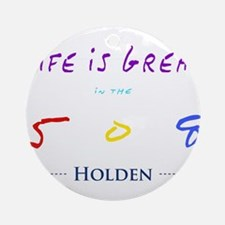 Cute Holden Round Ornament
