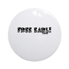 FREE EARL Ornament (Round)