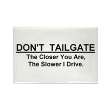 "Don't Tailgate Rectangle Magnet 5""x3"""