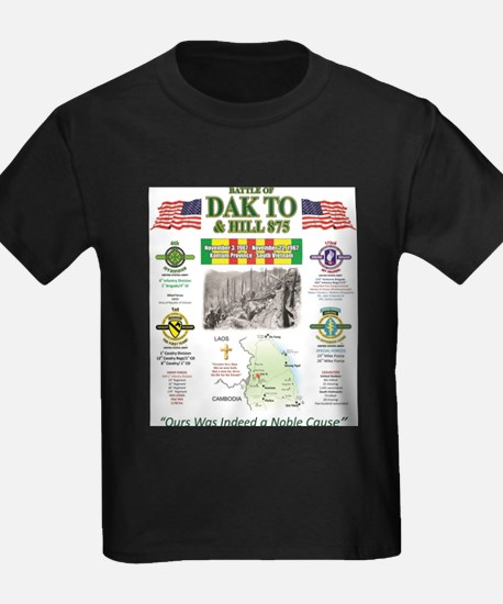 THE BATTLE OF DAK TO SOUTH VIETNAM T-Shirt
