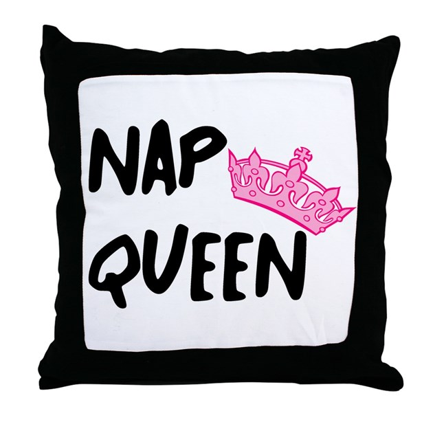 Nap Queen Throw Pillow by Admin_CP9958700