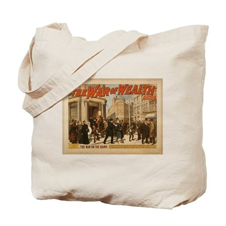 The War of Wealth Tote Bag