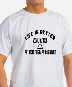 Physical Therapy Assistant Designs T-Shirt