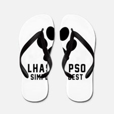 Lhasa Apso Simply The Best Flip Flops